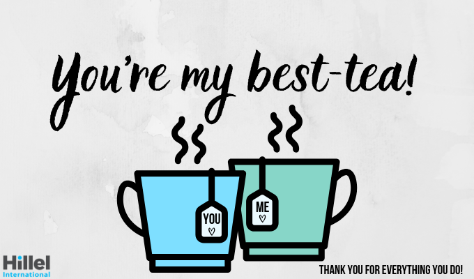 you're my best tea thank you for everything you do