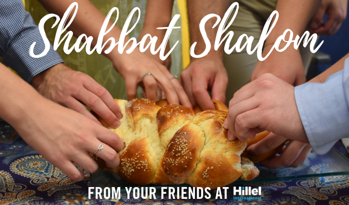 shabbat shalom from your friends at hillel challah