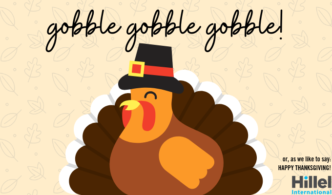 gobbe gobble gobble or as we say happy thanksgiving