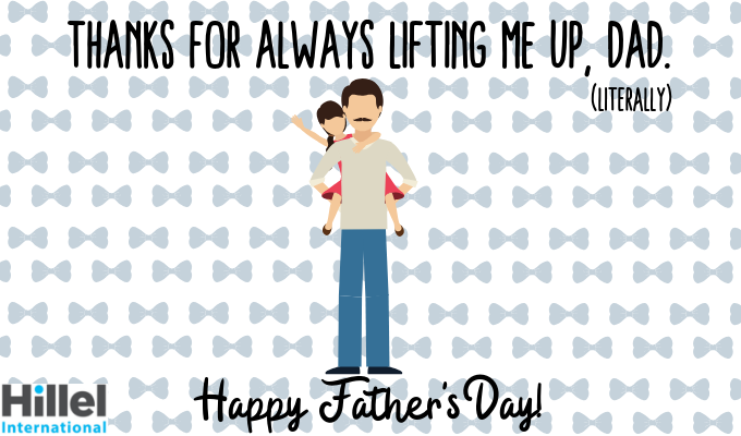 thanks for always lifting me up dad literally happy father's day