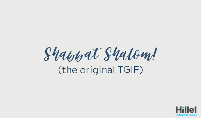 shabbat shalom the original tgif